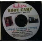 "2012 Autism Boot Camp ""Lollipop Listening Therapy"" Video DVD"